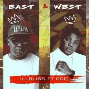 iLLBliss - East & West Ft. CDQ